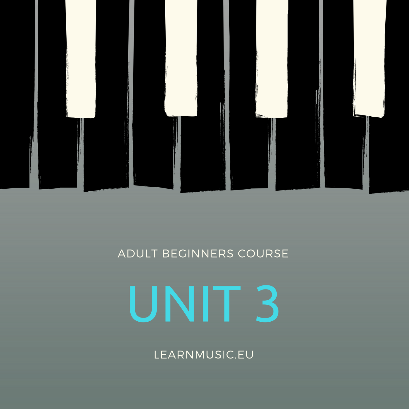 Piano Beginners Course – Unit 3