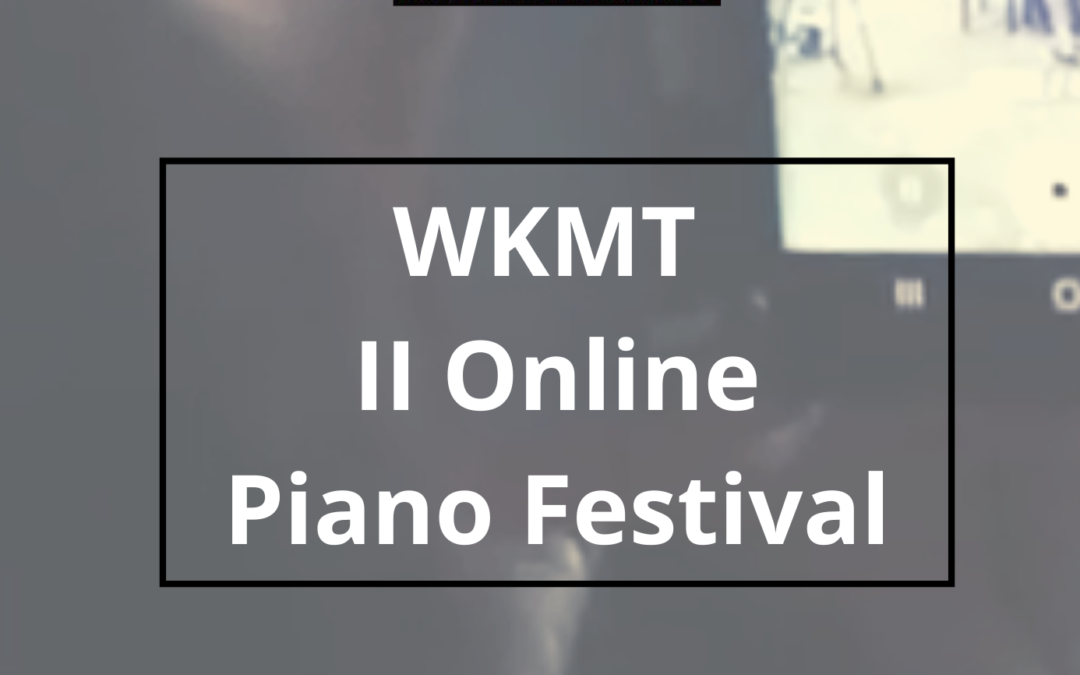 Next WKMT Remote Piano Festival
